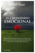 El calendario emocional. Comprender como influye el cambio de estaciones para ser más feliz, más efectivo y tener tu vida más controlada.