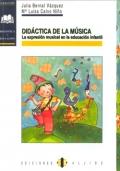 Didáctica de la música. La expresión musical en la educación infantil.