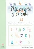 ¡Ya cuento y calculo! 13. Cuadernos de atención a la diversidad. Números decimales I.