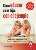 Cómo educar a sus hijos con el ejemplo.