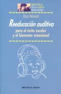 Reeducación auditiva para el éxito escolar y el bienestar emocional