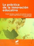 La práctica de la innovación educativa.