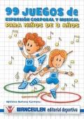 99 juegos de expresión corporal y musical para niños de 3 años.