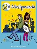 Musiqueando 6º Primaria. Material didáctico para el alumno - Libro de texto