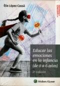 Educar las emociones en la infancia (de 0 a 6 años) Segunda edición