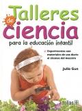 Talleres de Ciencia para la educación infantil