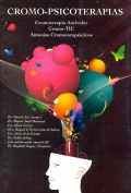 Cromo-psicoterapias. Cromoterapia auticular - Cromo-TIC - Anteojos cromoterapéuticos. (con cd)