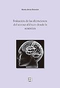 Evaluación de las alteraciones del acceso al léxico desde la semántica. Manual