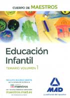 Educación infantil. Temario volumen 1. Cuerpo de maestros.