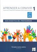 Aprender a convivir 1. Guía profesor y Recursos . Programa para la adquisición de habilidades en educación infantil