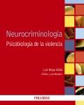 Neurocriminología. Psicología de la violencia.