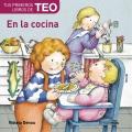 Tus primeros libros de Teo. En la cocina