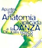 Apuntes para una anatomía aplicada a la danza.