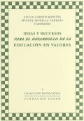 Ideas y recursos para el desarrollo de la educación en valores.