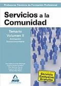 Servicios a la Comunidad. Temario. Volumen II. Animación sociocomunitaria. Cuerpo de Profesores Técnicos de Formación Profesional.
