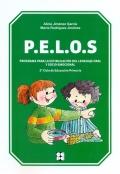 P.E.L.O.S. Programa para la estimulación del lenguaje oral y socio-emocional. 3º y 4º de Educación Primaria.
