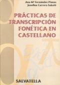 Prácticas de transcripción fonética en castellano.