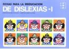 Fichas para la reeducación de dislexias I.
