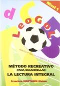Leogol. Método recreativo para desarrollar la lectura integral.