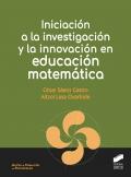 Iniciación a la investigación y la innovación en educación matemática