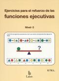 Ejercicios para el refuerzo de las funciones ejecutivas. Nivel 3