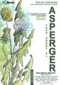 Todo sobre el asperger. Guía de comprensión para profesionales, familiares y afectados.