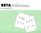 BETA Renovado. Batería para la evaluación de los trastornos afásicos