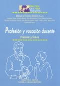 Profesión y vocación docente. Presente y futuro.