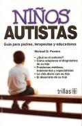 Niños autistas. Guía para padres, terapeutas y educadores.