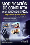 Modificación de conducta en la educación especial. Diagnostico y programas.