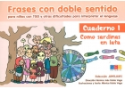 Frases con doble sentido para niños con TGD y otras dificultades para interpretar el lenguaje. Cuaderno 1.