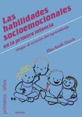 Las habilidades socioemocionales en la primera infancia Llegar al corazón del aprendizaje