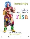 Medicina y terapia de la risa. Manual