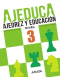 AJEDUCA. Ajedrez y educación. Educación Primaria. Nivel 3