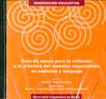 Guía de apoyo para la reflexión y la práctica del maestro especialista en audición y lenguaje