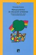 Manual práctico de educación ambiental. Técnicas de simulación, juegos y otros métodos educativos.