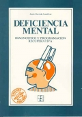Deficiencia mental. Diagnostico y programación recuperativa