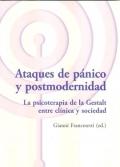 Ataques de pánico y postmodernidad. La psicoterapia de la Gestalt entre clínica y sociedad