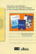 Docencia, aprendizaje y evaluación de segundas lenguas en las escuelas oficiales de idiomas.