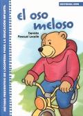 El oso meloso. Método preventivo de logopedia para la educación infantil.