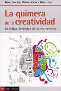Quimera de la creatividad. La deriva ideológica de la neurociencia