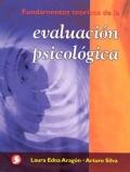 Fundamentos teóricos de la evaluación psicológica.