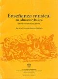 Enseñanza musical en educación básica. Estudio histórico documental.