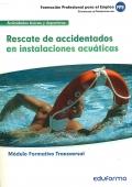 Rescate de accidentados en instalaciones acuáticas.
