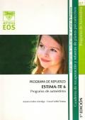 ESTIMA-TE 6. Programa de autoestima. Programa de refuerzo. Cuaderno de recuperación y refuerzo de planos psicoafectivos. 6º de Primaria.