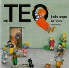 Teo i els seus amics. Teo descobreix el món.
