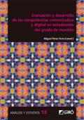 Evaluación y desarrollo de las competencias comunicativa y digital en estudiantes del grado de maestro