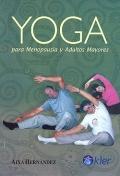 Yoga para menopausia y adultos mayores.