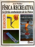 Física recreativa. La feria ambulante de la Física.
