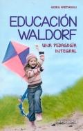 Educación Waldorf. Una pedagogía integral.